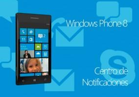 Windows Phone 8 Añadirá las notificaciones